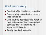 positive comity