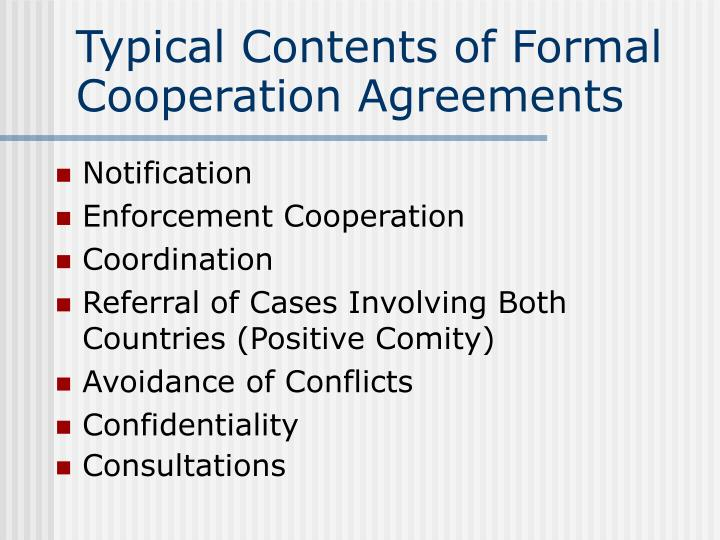 Typical Contents of Formal Cooperation Agreements