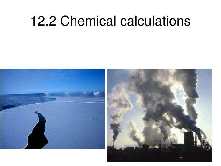12.2 Chemical calculations