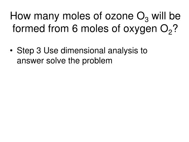 How many moles of ozone O