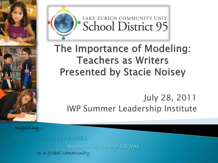 The importance of modeling teachers as writers presented by stacie noisey