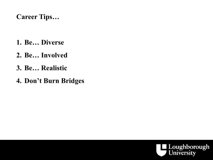 Career Tips…