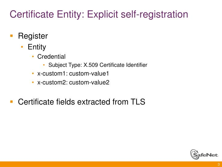 Certificate entity explicit self registration