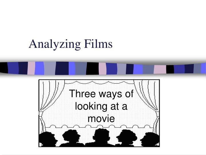 Analyzing Films