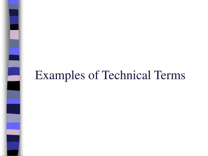 Examples of Technical Terms