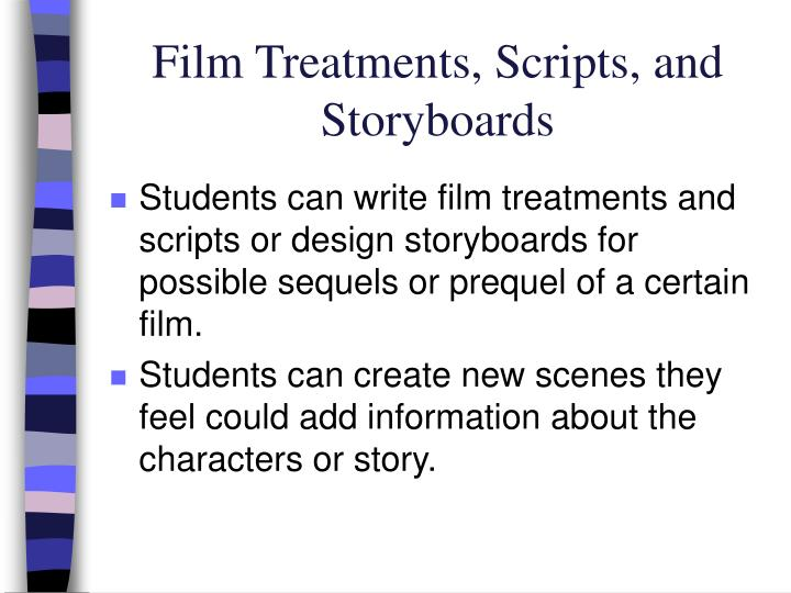 Film Treatments, Scripts, and Storyboards