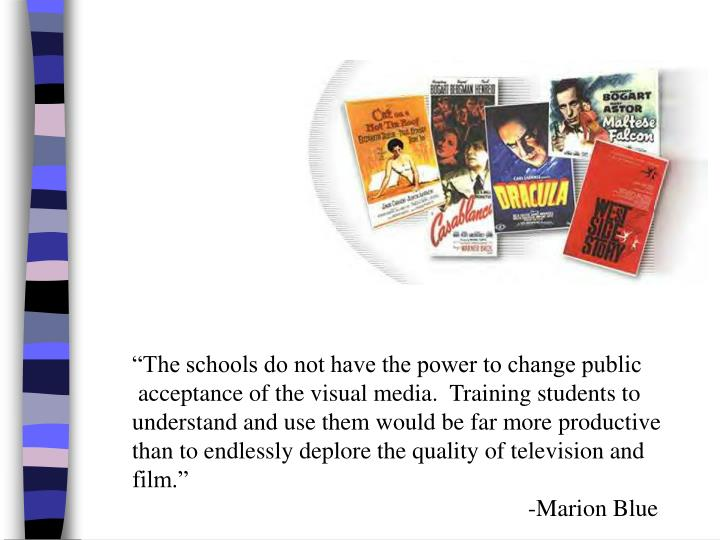 """""""The schools do not have the power to change public"""