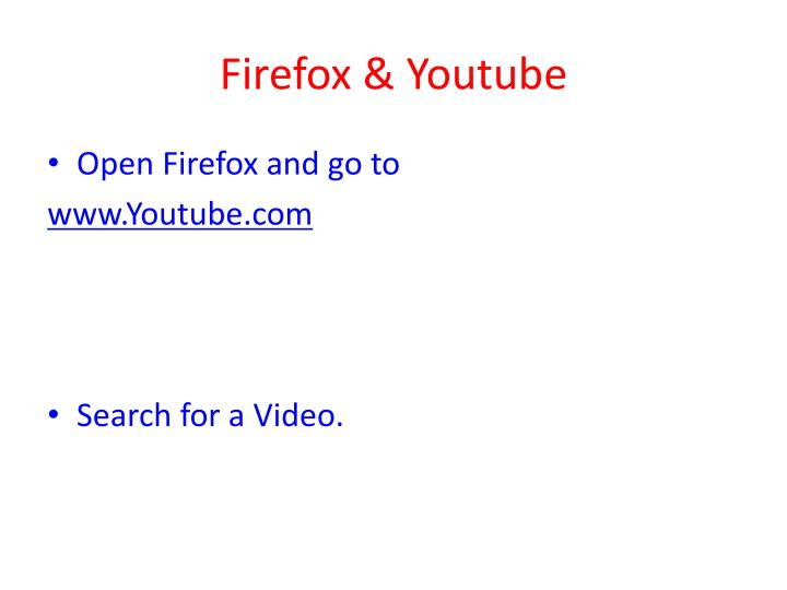 Firefox & Youtube