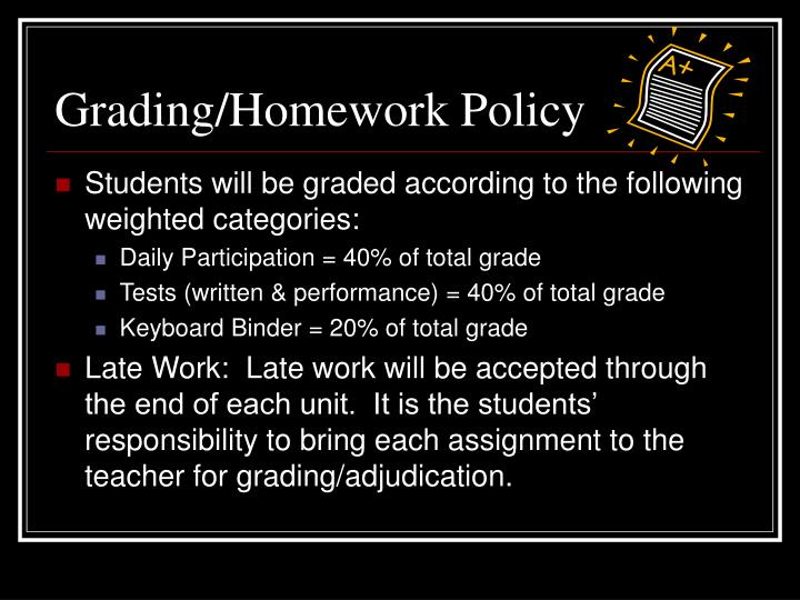 Grading/Homework Policy
