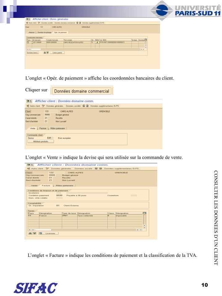 Longlet  Opr. de paiement  affiche les coordonnes bancaires du client.