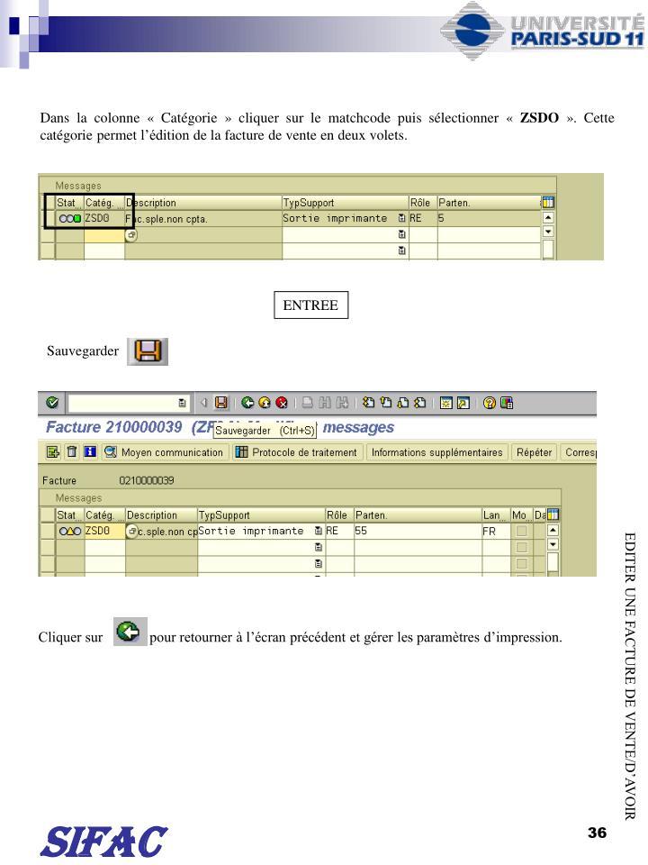 Dans la colonne Catgorie cliquer sur le matchcode puis slectionner