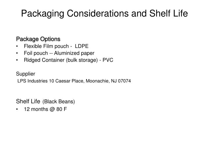 Packaging Considerations and Shelf Life