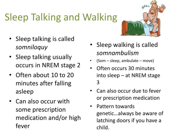 Sleep Talking and Walking