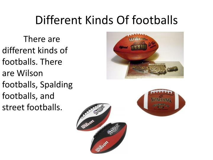 Different Kinds Of footballs