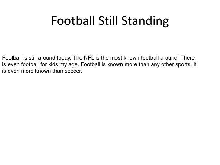 Football Still Standing