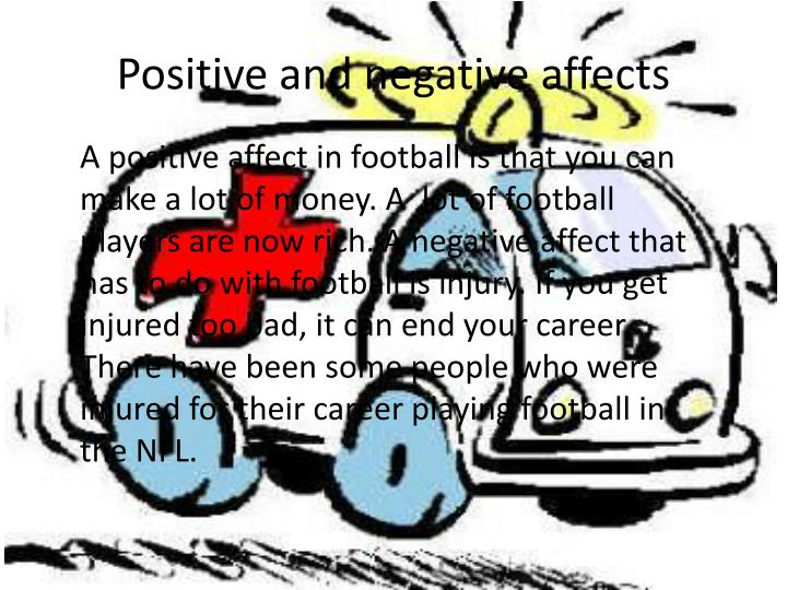 Positive and negative affects