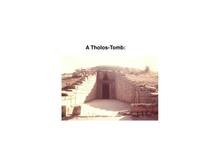 A Tholos-Tomb:
