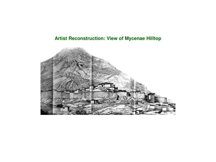 Artist Reconstruction: View of Mycenae Hilltop