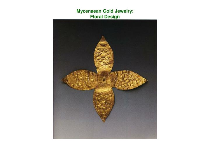 Mycenaean Gold Jewelry: