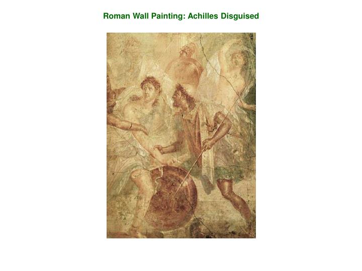 Roman Wall Painting: Achilles Disguised