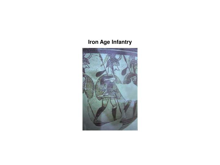 Iron Age Infantry