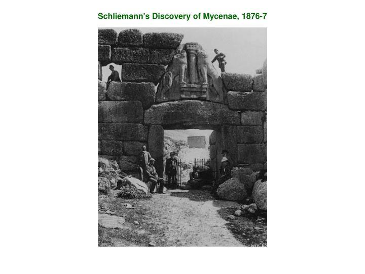Schliemann's Discovery of Mycenae, 1876-7
