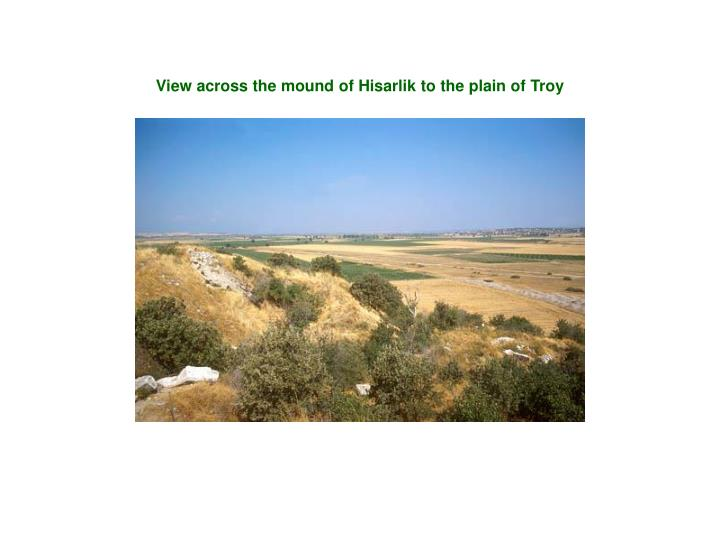 View across the mound of Hisarlik to the plain of Troy