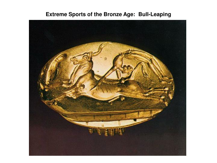 Extreme Sports of the Bronze Age:  Bull-Leaping
