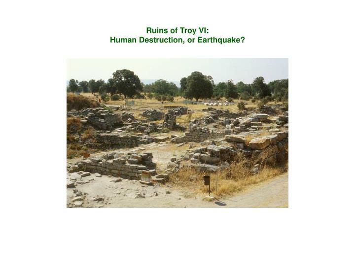 Ruins of Troy VI: