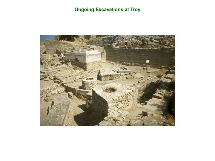 Ongoing Excavations at Troy