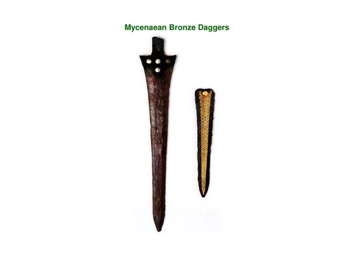 Mycenaean Bronze Daggers