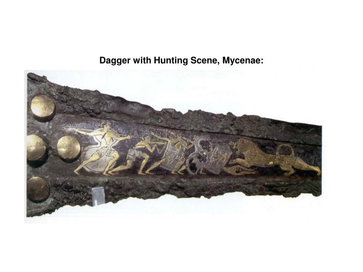 Dagger with Hunting Scene, Mycenae: