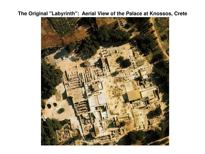 "The Original ""Labyrinth"":  Aerial View of the Palace at Knossos, Crete"