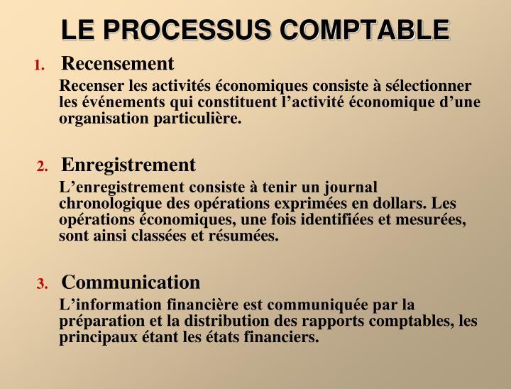 LE PROCESSUS COMPTABLE