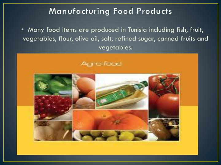 Manufacturing Food Products