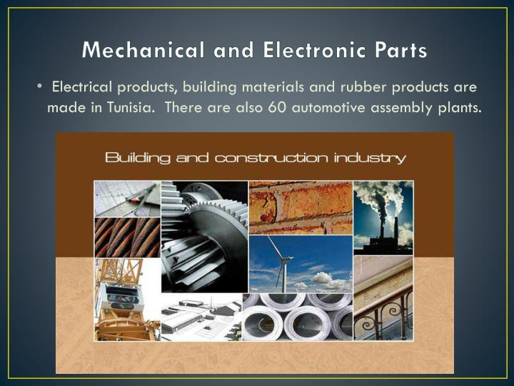 Mechanical and Electronic Parts