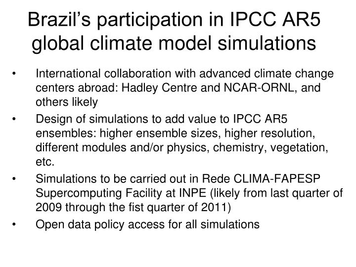 Brazil's participation in IPCC AR5 global climate model simulations