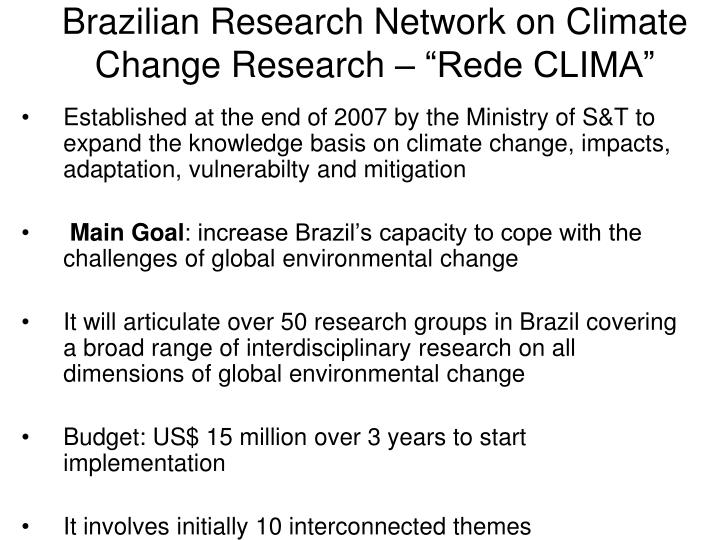 "Brazilian Research Network on Climate Change Research – ""Rede CLIMA"""