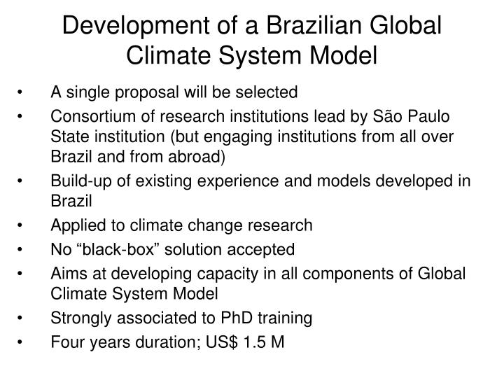 Development of a Brazilian Global Climate System Model