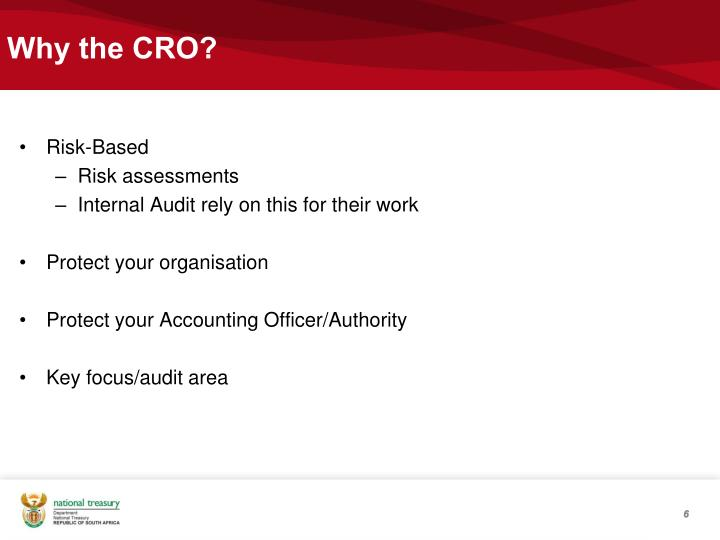 Why the CRO?