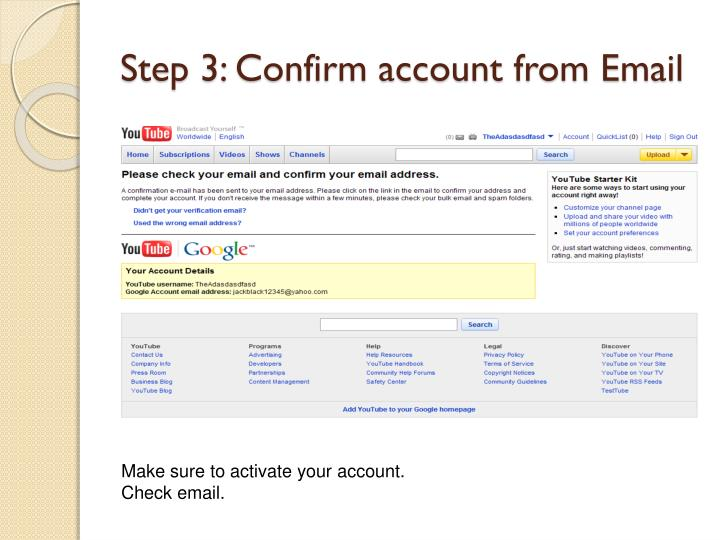 Step 3: Confirm account from Email