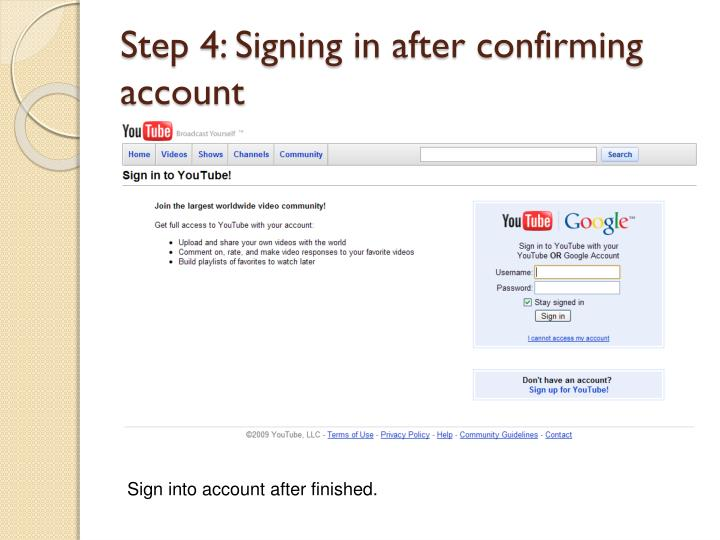 Step 4: Signing in after confirming account