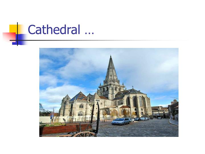 Cathedral …