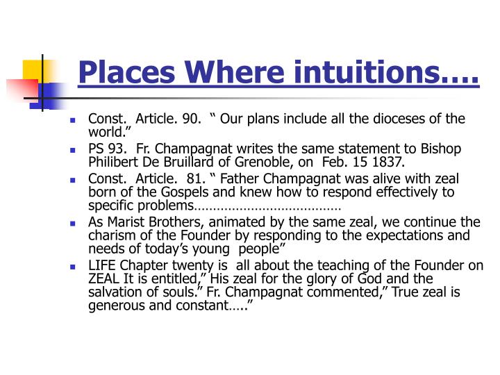 Places Where intuitions….