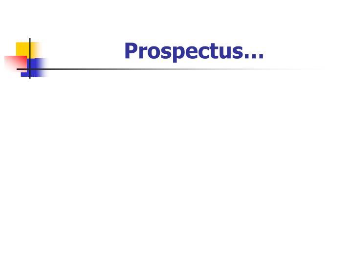 Prospectus…