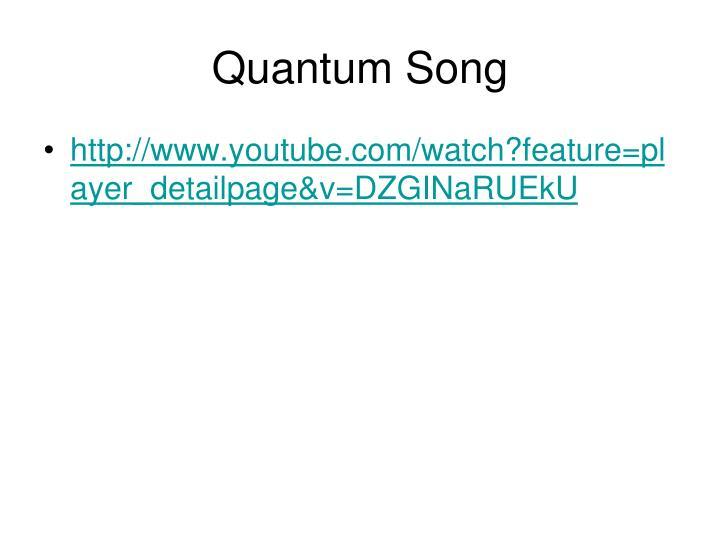 Quantum Song