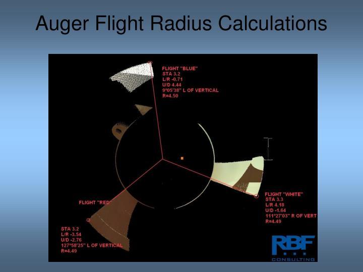 Auger Flight Radius Calculations
