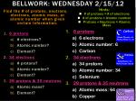 bellwork wednesday 2 15 12