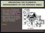 organizing the elements arrangement of the periodic table