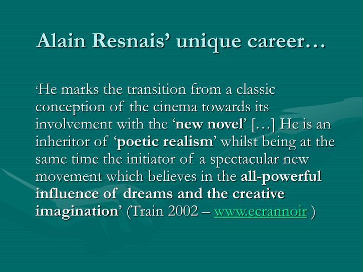 Alain Resnais' unique career…
